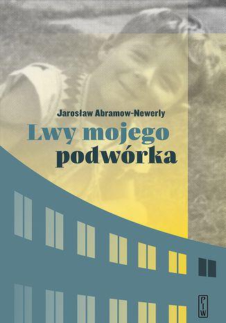 Okładka książki/ebooka Lwy mojego podwórka