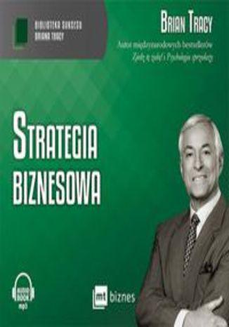 Okładka książki/ebooka Strategia biznesowa