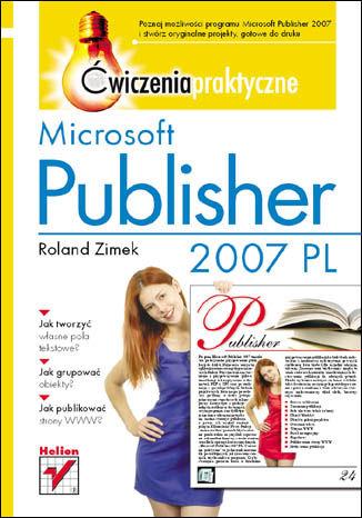 Okładka książki Microsoft Publisher 2007 PL. Ćwiczenia praktyczne