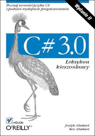 Okładka książki/ebooka C# 3.0. Leksykon kieszonkowy. Wydanie II