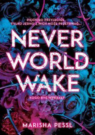 Okładka książki Neverworld Wake