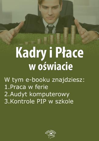 Okładka książki/ebooka Kadry i Płace w oświacie, wydanie kwiecień 2016 r
