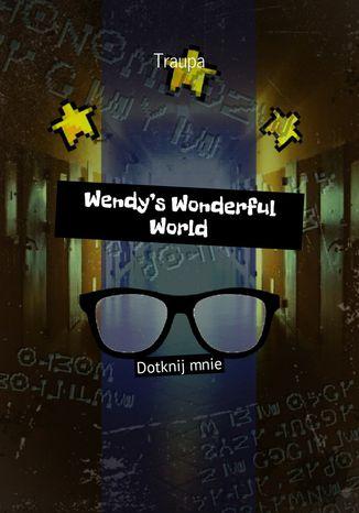 Okładka książki/ebooka Wendy's Wonderful World