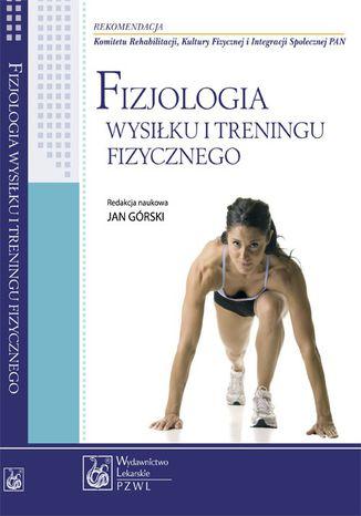 Okładka książki/ebooka Fizjologia wysiłku i treningu fizycznego