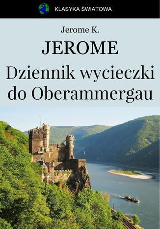 Okładka książki/ebooka Dziennik wycieczki do Oberammergau