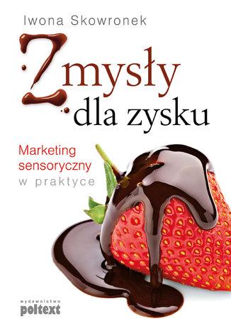 Okładka książki/ebooka Zmysły dla zysku