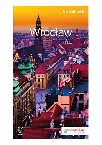 Okładka książki/ebooka Wrocław. Travelbook. Wydanie 2