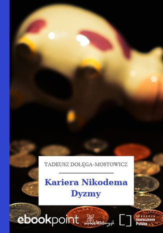 Okładka książki/ebooka Kariera Nikodema Dyzmy