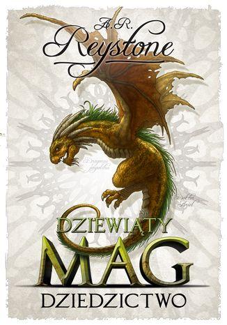 Okładka książki/ebooka Dziewiąty Mag 3 Dziedzictwo