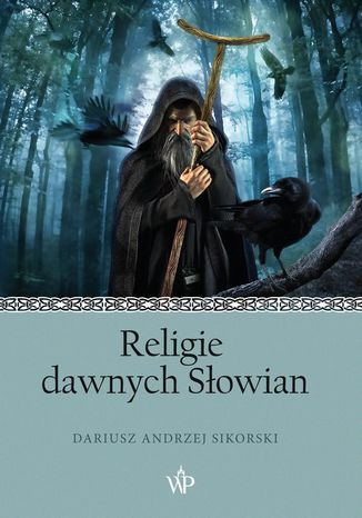 Okładka książki/ebooka Religie dawnych Słowian