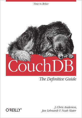 Okładka książki/ebooka CouchDB: The Definitive Guide. Time to Relax