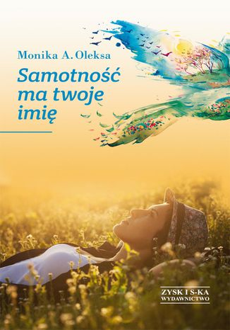 Okładka książki/ebooka Samotność ma twoje imię