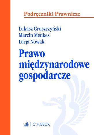 Okładka książki/ebooka Prawo międzynarodowe gospodarcze