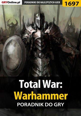 Okładka książki/ebooka Total War: Warhammer - poradnik do gry