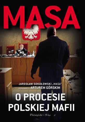 Okładka książki/ebooka Masa o procesie polskiej mafii