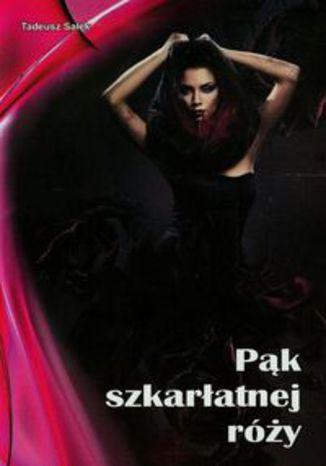 Okładka książki Pąk szkarłatnej róży