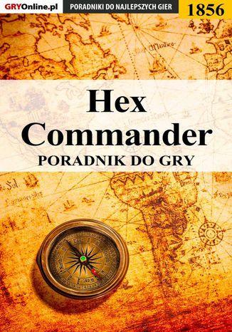 Okładka książki/ebooka Hex Commander - poradnik do gry