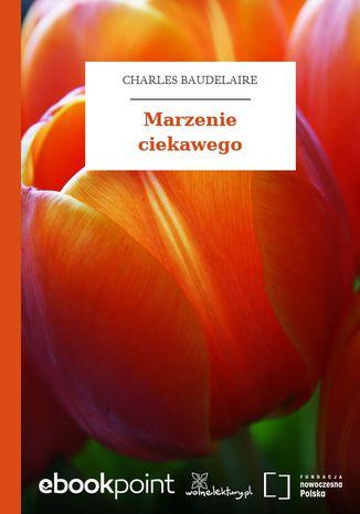 Okładka książki/ebooka Marzenie ciekawego