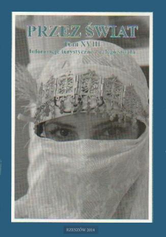 Okładka książki/ebooka Przez Świat Tom XVIII. Informacje turystyczne z całego świata