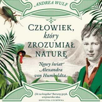 Okładka książki Człowiek, który zrozumiał naturę