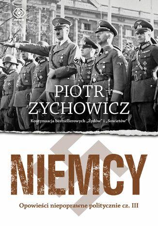 Okładka książki/ebooka Niemcy. Opowieści niepoprawne politycznie cz.III