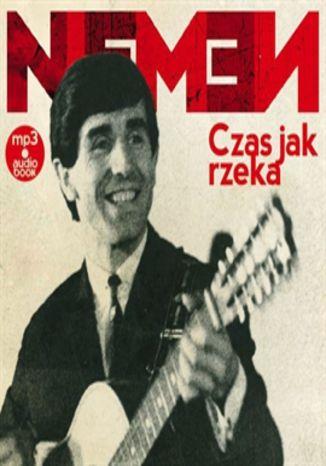 Okładka książki/ebooka Czesław Niemen - Czas jak rzeka