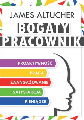 Okładka książki/ebooka Bogaty Pracownik