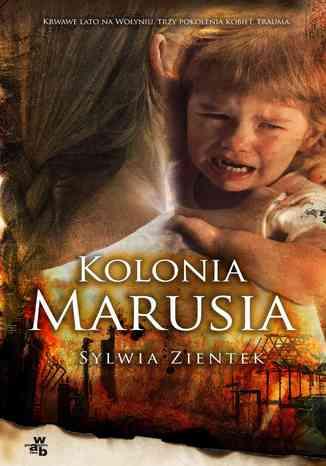 Okładka książki/ebooka Kolonia Marusia