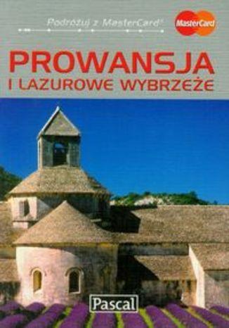Okładka książki/ebooka Prowansja i Lazurowe Wybrzeże. Przewodnik ilustrowany Pascal