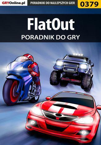 Okładka książki/ebooka FlatOut - poradnik do gry