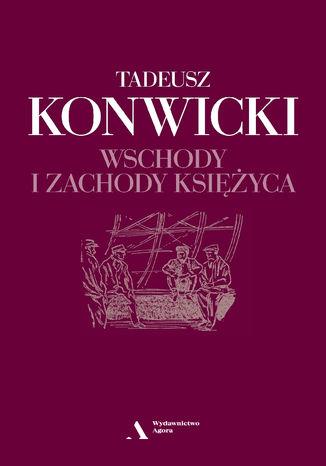 Okładka książki/ebooka Wschody i zachody księżyca