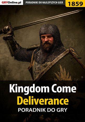 Okładka książki/ebooka Kingdom Come Deliverance - poradnik do gry