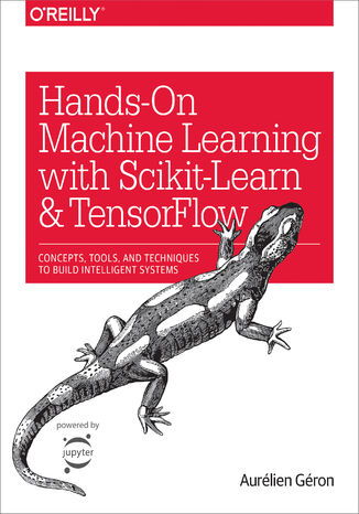 Okładka książki Hands-On Machine Learning with Scikit-Learn and TensorFlow. Concepts, Tools, and Techniques to Build Intelligent Systems