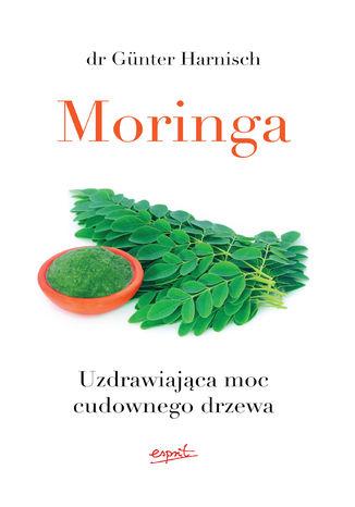 Okładka książki/ebooka Moringa. Uzdrawiająca moc cudownego drzewa