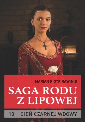 Okładka książki/ebooka Saga rodu z Lipowej - tom 10. Cień czarnej wdowy