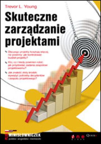 Okładka książki/ebooka Skuteczne zarządzanie projektami
