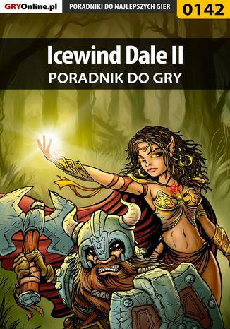 Okładka książki/ebooka Icewind Dale II - poradnik do gry