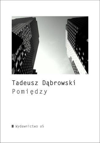 Okładka książki/ebooka Pomiędzy