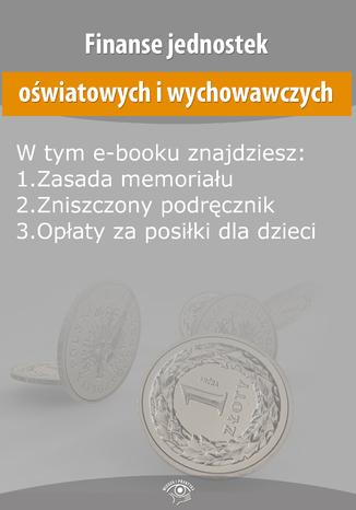 Okładka książki/ebooka Finanse jednostek oświatowych i wychowawczych, wydanie grudzień 2014 r