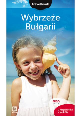 Okładka książki/ebooka Wybrzeże Bułgarii. Travelbook. Wydanie 2