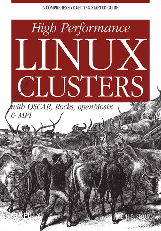 Okładka książki/ebooka High Performance Linux Clusters with OSCAR, Rocks, OpenMosix, and MPI