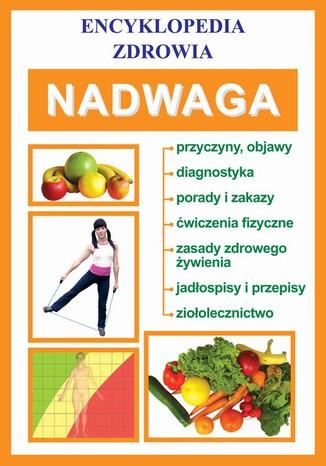 Okładka książki/ebooka Nadwaga. Encyklopedia zdrowia