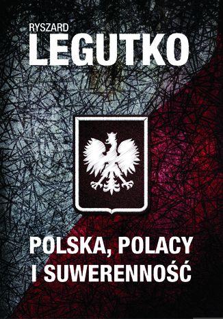 Okładka książki/ebooka Polska. Polacy i suwerenność