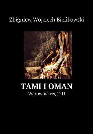 Okładka książki/ebooka Tami i Oman. Tom II