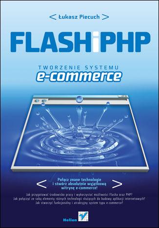 Okładka książki/ebooka Flash i PHP. Tworzenie systemu e-commerce