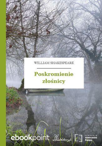 Okładka książki/ebooka Poskromienie złośnicy