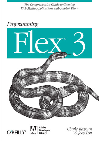 Okładka książki/ebooka Programming Flex 3. The Comprehensive Guide to Creating Rich Internet Applications with Adobe Flex