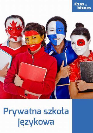 Okładka książki/ebooka Prywatna szkoła językowa