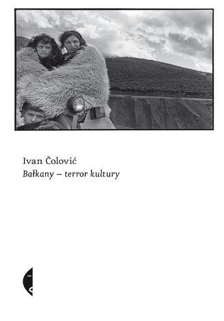 Okładka książki/ebooka Bałkany-terror kultury