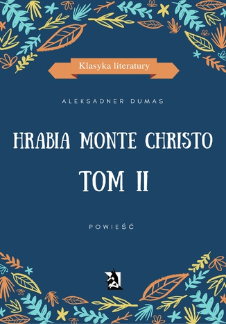 Okładka książki/ebooka Hrabia Monte Christo. Tom II